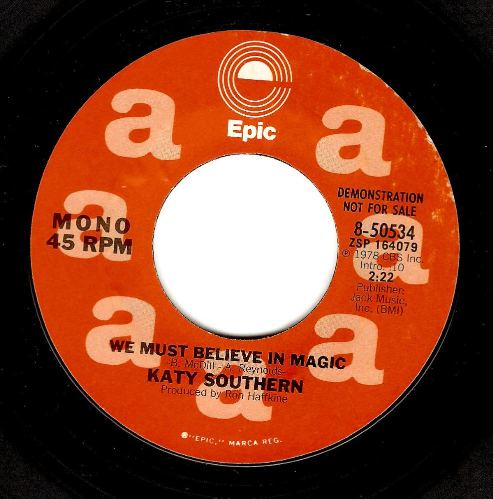 KATY SOUTHERN We Must Believe In Magic Vinyl Record 7 Inch US Epic 1978 Demo